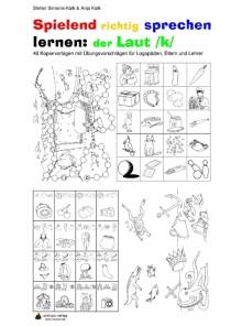 Spielend richtig sprechen lernen: der Laut /k/ Übung 00 - Inhaltsverzeichnis K1