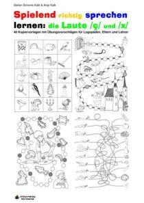 Spielend richtig sprechen lernen: die Laute /ç/ und /x/ Übung 00 - Inhaltsverzeichnis CH_01